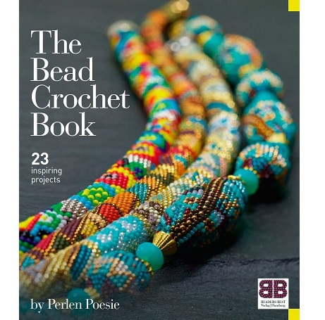 The Bead Crochet Book by Perlen Poesie